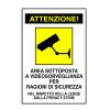 Segnaletica obbligatoria - CARTELLO AREA VIDEO SORVEGLIATA ALLUMINIO